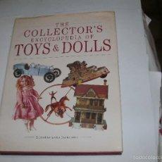 Libros de segunda mano: THE COLLECTOR'S ENCYCLOPEDIA OF TOYS & DOLLS. Lote 58520137