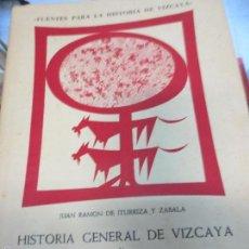 Libros de segunda mano: HISTORIA GENERAL DE VIZCAYA Y EPITOME DE LAS ENCARTACIONES 2 JUAN RAMON DE ITURRIZA Y ZABALA 1967. Lote 58524199
