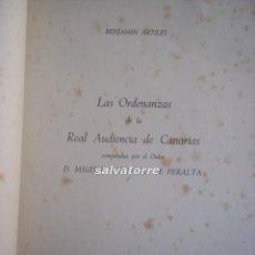 Libros de segunda mano: ORDENANZAS DE LA REAL AUDIENCIA DE CANARIAS, BENJAMIN ARTILES,GABINETE LITERARIO, 1949.LAS PALMAS. Lote 58526632