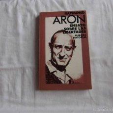 Libros de segunda mano: ENSAYO SOBRE LAS LIBERTADES.RAYMOND ARON.ALIANZA EDITORIAL.1974.-3ª EDICION. Lote 58532416