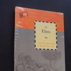 Libros de segunda mano - EL EBRO / AMARANTA MARCUELLO - J. RAMON MARCUELLO / COLECCION CAI100 / NUEVO CON SU PRECINTO - 58536300