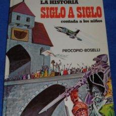 Libros de segunda mano: LA HISTORIA SIGLO A SIGLO CONTADA A LOS NIÑOS - PROCOPIO, BOSELLI - EDICIONES PAULINAS ¡IMPECABLE!. Lote 58547067