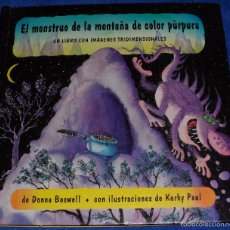 Libros de segunda mano: EL MONSTRUO DE LA MONTAÑA DE COLOR PÚRPURA - LIBRO POP-UP - DONNA BOSWELL - MONTENA (1998). Lote 58547108