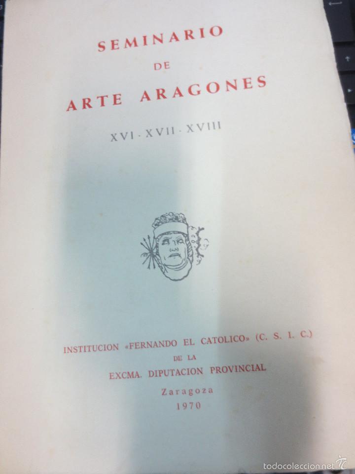 SEMINARIO DE ARTE ARAGONES Nº 16-17-18 ZARAGOZA AÑO 1970 (Libros de Segunda Mano - Bellas artes, ocio y coleccionismo - Otros)