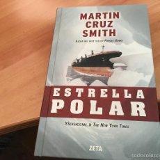 Libros de segunda mano: ESTRELLA POLAR (MARTIN CRUZ SMITH) TAPA DURA (LB31). Lote 58552847