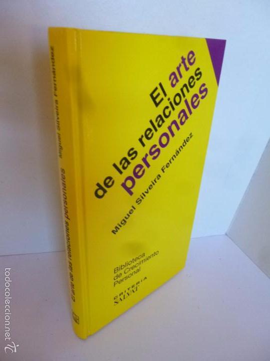 EL ARTE DE LAS RELACIONES PERSONALES (MIGUEL SILVEIRA FERNÁNDEZ) BIBLIOTECA DE CRECIMIENTO PERSONAL. (Libros de Segunda Mano - Pensamiento - Otros)