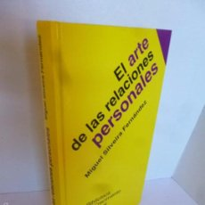 Libros de segunda mano: EL ARTE DE LAS RELACIONES PERSONALES (MIGUEL SILVEIRA FERNÁNDEZ) BIBLIOTECA DE CRECIMIENTO PERSONAL.. Lote 58554801