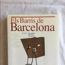 Libros de segunda mano: ELS BARRIS DE BARCELONA. Lote 58555097