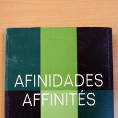 Libros de segunda mano: AFINIDADES/AFFINITÉS. EXPOSICIÓN ITINERANTE DE ARTES PLÁSTICAS ENTRE ESPAÑA Y MARRUECOS. Lote 58569131