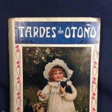 Libros de segunda mano: LIBRO DE LECTURA ESCOLAR TARDES DE OTOÑO 1939 SOPENA OCHO LÁMINAS TRICOLOR ILUSTRACIONES 25X18CMS. Lote 58569427