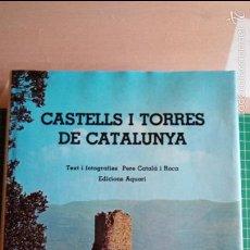 Libros de segunda mano: OFERTA: LLIBRE CASTELLS I TORRES DE CATALUNYA. TEXT I FOTOGRAFIES: PERE CATALÀ I ROCA. VEURE FOTOS. Lote 153512269