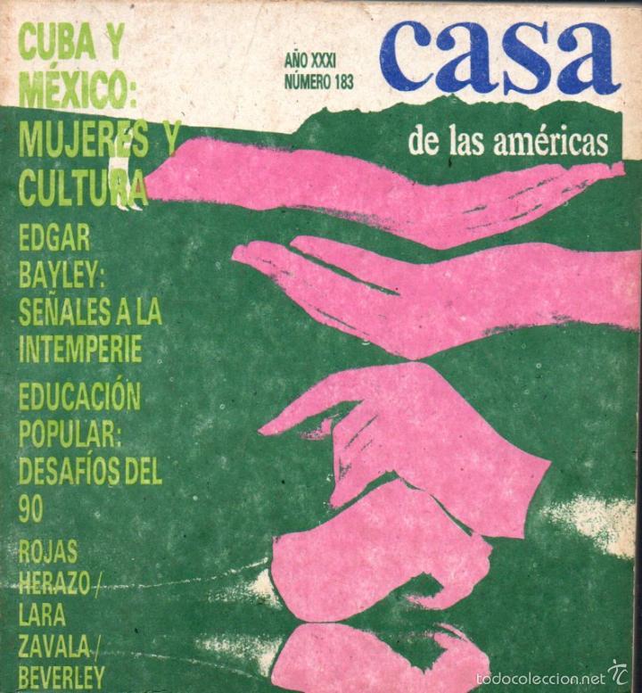 REVISTA CASA DE LAS AMÉRICAS Nº 183 - ABRIL JUNIO 1991 (Libros de Segunda Mano (posteriores a 1936) - Literatura - Otros)