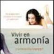 Libros de segunda mano: VIVIR EN ARMONIA: ESTRATEGIAS PARA COMBATIR LA ANSIEDAD Y LA DEPR ESION-LUCIANA MARINANGELI. Lote 58596884