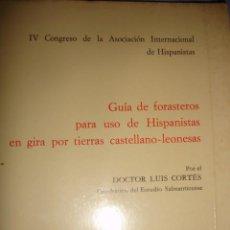 Libros de segunda mano: GUIA FORASTEROS HISPENISTAS EN CASTILLA LEO LUIS CORTES 1971.28 PG. Lote 58604901