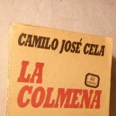 Libros de segunda mano: LIBRO CAMILO JOSE CELA LA COLMENA. Lote 58611934