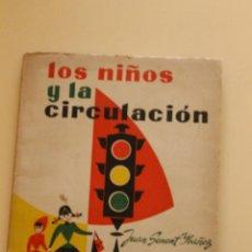 Libros de segunda mano: LOS NIÑOS Y LA CIRCULACION, JUAN SENET IBAÑEZ,1961, CAJA MONTE DE PIEDAD DE VALENCIA OBSEQUIO. Lote 58616619
