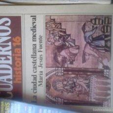Libros de segunda mano: CUADERNOS DE HISTORIA 16. LA CIUDAD ESPAÑOLA MEDIEVAL. Lote 58619876