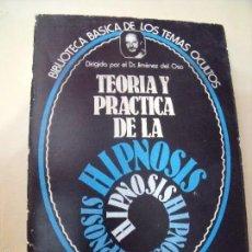 Libros de segunda mano: BIBLIOTECA DE LOS TEMAS OCULTOS HIPNOSIS. Lote 58620176