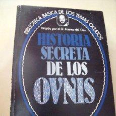 Libros de segunda mano: BIBLIOTECA DE LOS TEMAS OCULTOS HISTORIA SECRETA DE LOS OVNIS. Lote 58620275