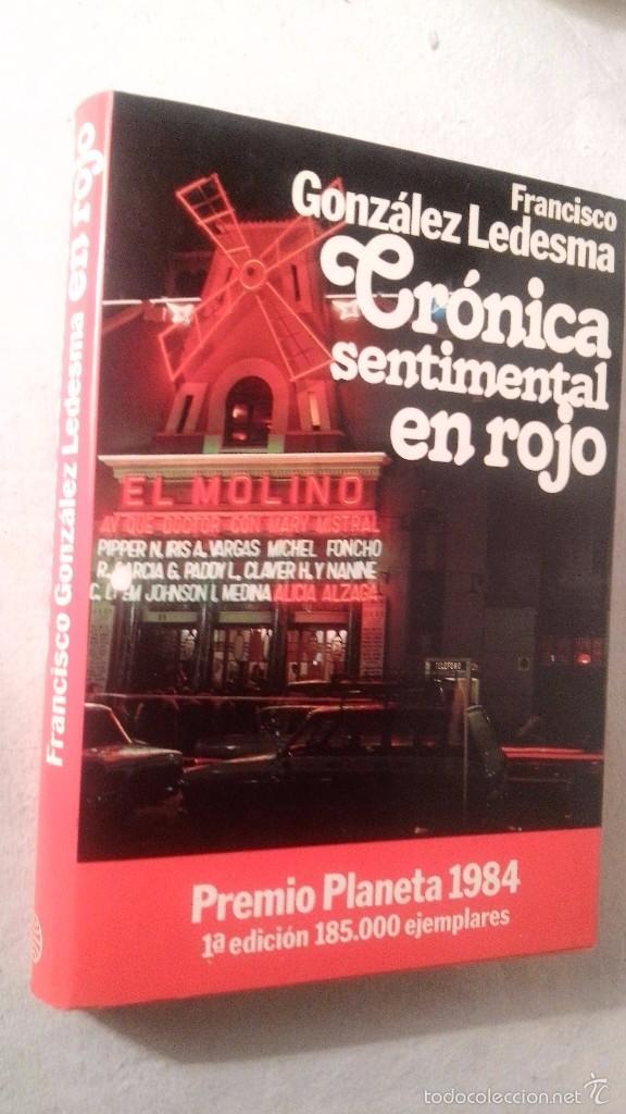 LIBRO CRONICA SENTIMENTAL EN ROJO PREMIO PLANETA (Libros de Segunda Mano (posteriores a 1936) - Literatura - Otros)