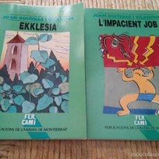 Libros de segunda mano: L'IMPACIENT JOB I EKKLESIA - AUTOR JUAN GUITERAS I VILANOVA - ABADIA MONTSERRAT. Lote 58638392