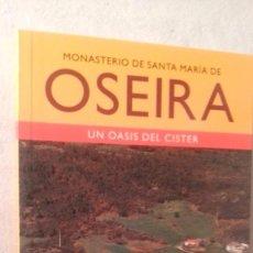 Libros de segunda mano: LIBRO OSEIRA MONASTERIO DE SANTA MARIA. Lote 58639677