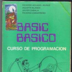 Libros de segunda mano: BASIC BÁSICO CURSO DE PROGRAMACIÓN VARIOS AUTORES 251 PÁGINAS AÑO 1983 MD145. Lote 58644707