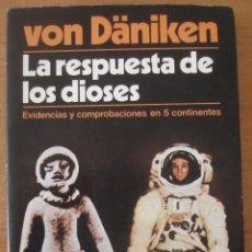 Libros de segunda mano: LA RESPUESTA DE LOS DIOSES. ERICH VON DÄNIKEN. EDICIONES MARTINEZ ROCA. 1978.. Lote 58646228