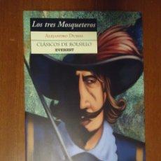 Libros de segunda mano: LIBRO ALEJANDRO DUMAS LOS TRES MOSQUETEROS 1999 EDITORIAL EVEREST, S.A. CLÁSICOS DE BOLSILLO. Lote 58651848