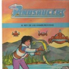 Libros de segunda mano: DINOSAUCERS. Nº 3. EL REY DE LAS HAMBURGUESAS. EDICIONES JUNIOR/GRIJALBO 1990. (Z11) . Lote 58668614