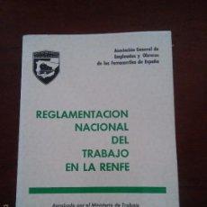 Libros de segunda mano: RENFE - REGLAMENTO NACIONAL DEL TRABAJO EN LA RENFE - 1971. Lote 58670029