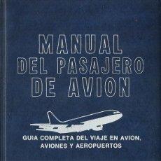 Libros de segunda mano: MANUAL DEL PASAJERO DE AVIÓN.EVEREST.1980.. Lote 58677749