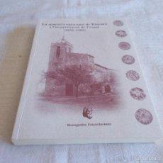 Libros de segunda mano: LA SENYORÍA ESPISCOPAL DE BÀSCARA I L'ORGANITZACIÓ DE L'ESPAI (1055-1302). Lote 58682883
