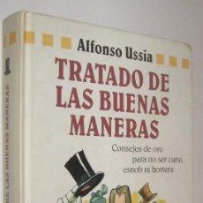 Libros de segunda mano: TRATADO DE LAS BUENAS MANERAS - ALFONSO USSIA. Lote 58684756