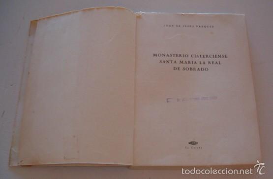 Libros de segunda mano: JUAN DE JESÚS VÁZQUEZ. Monasterio Cisterciense Santa María la Real de Sobrado. RM75980. - Foto 3 - 58687689