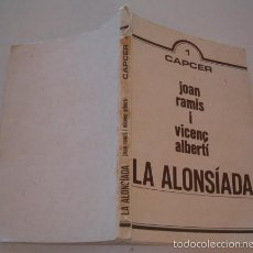 Libros de segunda mano: JOAN RAMIS I VICENÇ ALBERTI. LA ALONSÍADA. EDICIÓN FACSÍMIL DE LA PUBLICADA EN 1818. RM75993. . Lote 58688124