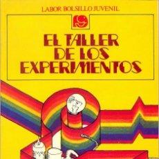 Libros de segunda mano: TALLER DE LOS EXPERIMENTOS, EL. Lote 58697720