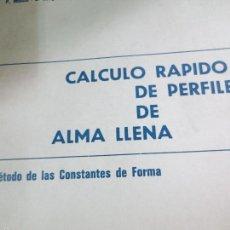 Libros de segunda mano: CALCULO RAPIDO DE PERFILES DE ALMA LLENA VV.AA EDIT URMO AÑO 1966. Lote 58697818