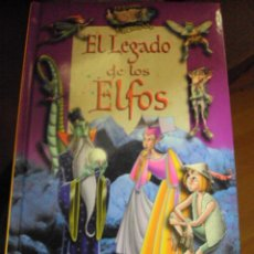 Libros de segunda mano: EL LEGADO DE LOS ELFOS. EL BOSQUE ENCANTADO . Lote 58721981