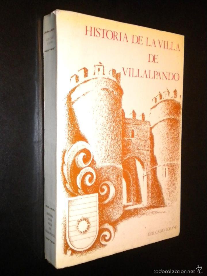 HISTORIA DE LA VILLA DE VILLALPANDO / LUIS CALVO LOZANO (Libros de Segunda Mano - Historia - Otros)