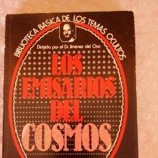 Libros de segunda mano: LIBRO LOS EMISARIOS DEL COSMOS, DR. JIMENEZ DEL OSO. Lote 58782576