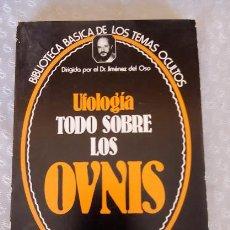 Libros de segunda mano: UFOLOGÍA TODO SOBRE LOS OVNIS , DR. JIMENEZ DEL OSO. Lote 58786071