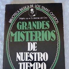 Libros de segunda mano: GRANDES MISTERIOS DE NUESTRO TIEMPO, DR. JIMENEZ DEL OSO. Lote 58786326
