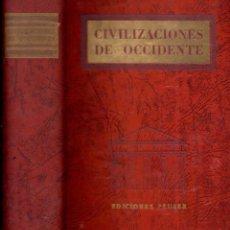 Libros de segunda mano: MC NALL BURNS : CIVILIZACIONES DE OCCIDENTE (PEUSER, 1951) MUY ILUSTRADO. Lote 58796481