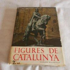 Libros de segunda mano: FIGURES DE CATALUNYA CARLES SOLDEVILA. Lote 58905050
