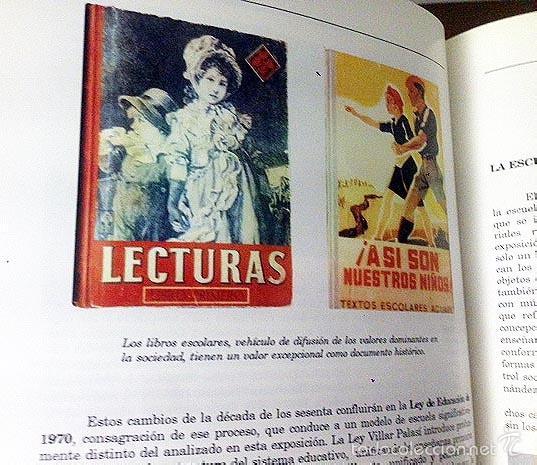 LA ESCUELA DEL AYER. (OBJETOS DIDÁCTICOS; MUEBLES; LIBROS ESCOLARES; MAPAS; ETC. (EXPO, VALLADOLID (Libros de Segunda Mano - Bellas artes, ocio y coleccionismo - Otros)
