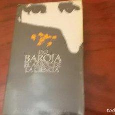 Libros de segunda mano: BAROJA. EL ÁRBOL DE LA CIENCIA. ALIANZA. 1979. Lote 59039460