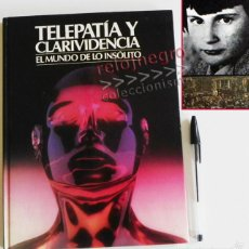 Libros de segunda mano: TELEPATÍA Y CLARIVIDENCIA - EL MUNDO DE LO INSÓLITO LIBRO MISTERIO PERCEPCIÓN EXTRASENSORIAL MEDIUMS. Lote 59119460