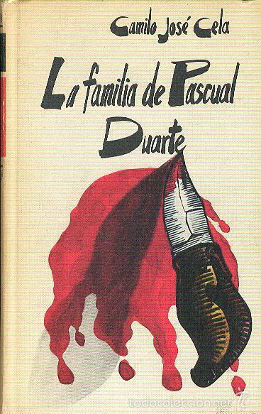 Camilo José Cela La Familia De Pascual Duarte C Comprar En Todocoleccion 59244915