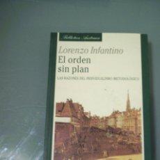Livros em segunda mão: EL ORDEN SIN PLAN. LAS RAZONES DEL INDIVIDUALISMO METODOLÓGICO - LORENZO INFANTINO.. Lote 59449040